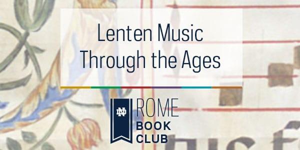 Rome: The Notre Dame Folk Choir's Passion Project